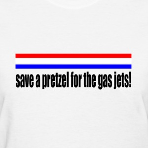 save a pretzel for the gas jets rick perry - Women's T-Shirt