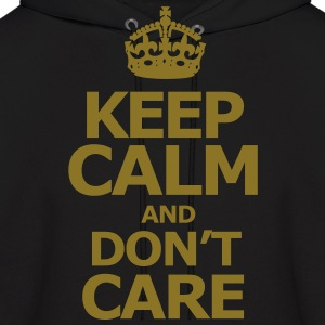 keep_calm_and_dont_care Hoodies - Men's Hoodie