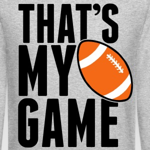 Rugby - that's my game Long Sleeve Shirts - Crewneck Sweatshirt