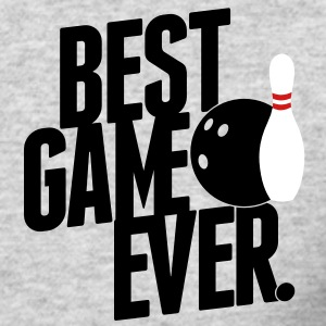 bowling - best game ever Long Sleeve Shirts - Men's Long Sleeve T-Shirt by Next Level