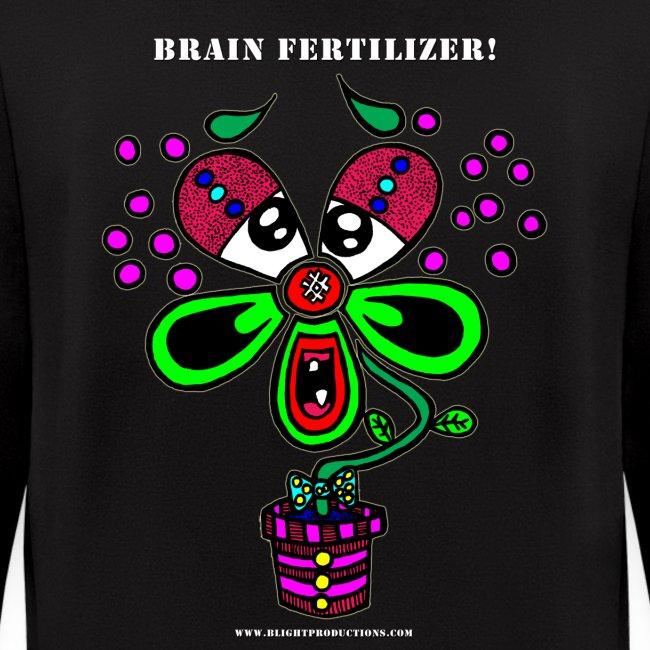 Brain Fertilizer hoodie