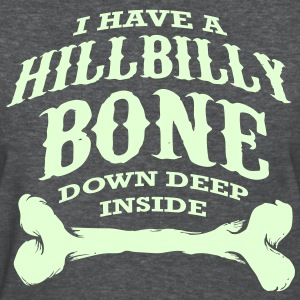 Hillbilly Bone - Women's T-Shirt