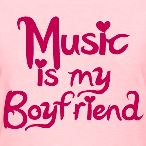 Music is my Boyfriend Vector Women's T-Shirts - Women's T-Shirt