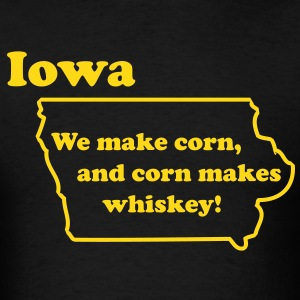 IOWA - We make Whiskey. - Men's T-Shirt