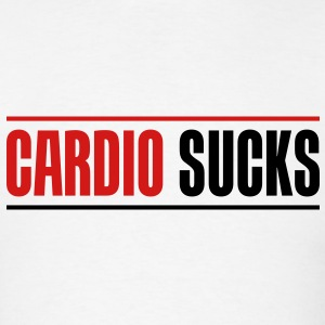 Cardio sucks - Men's T-Shirt