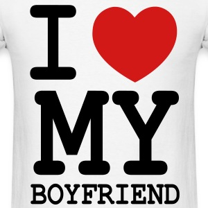 I LOVE MY BOYFRIEND - Men's T-Shirt
