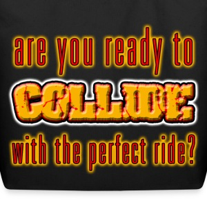 I Love Ready To Collide With The Perfect Ride. TM - Eco-Friendly Cotton Tote