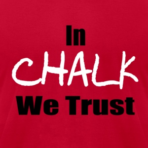In CHALK we trust - Men's T-Shirt by American Apparel