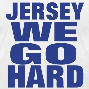 JERSEY WE GO HARD - Men's T-Shirt by American Apparel