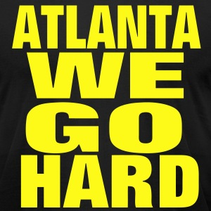 ATLANTA WE GO HARD - Men's T-Shirt by American Apparel