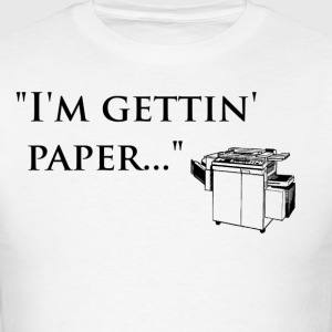 im_gettin_paper T-Shirts - Men's T-Shirt