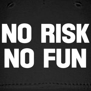 no risk no fun Caps - Baseball Cap