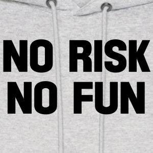 no risk no fun Hoodies - Men's Hoodie