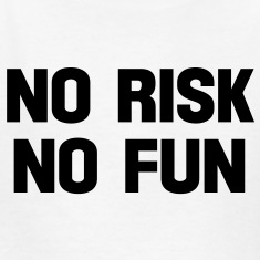 no risk no fun Kids' Shirts