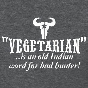 vegetarian is an old word for bad hunter Women's T-Shirts - Women's T-Shirt