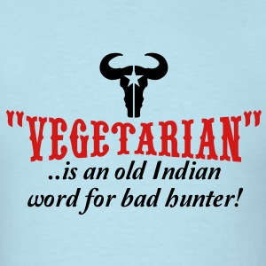vegetarian is an old word for bad hunter T-Shirts - Men's T-Shirt