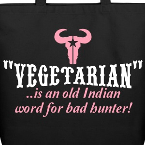 """vegetarian"" is an old word for bad hunter Bags  - Eco-Friendly Cotton Tote"