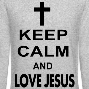 keep calm and love jesus Long Sleeve Shirts - Crewneck Sweatshirt