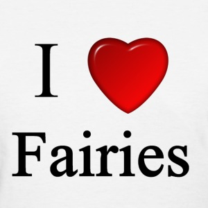 i love fairies heart magical magic sprite - Women's T-Shirt