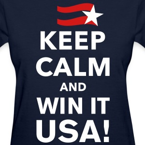 Keep Calm and Win it USA! - Women's T-Shirt