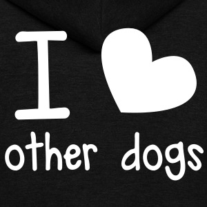 I LOVE OTHER DOGS so cute perfect for a cat or dog pet owner Zip Hoodies/Jackets - Unisex Fleece Zip Hoodie by American Apparel