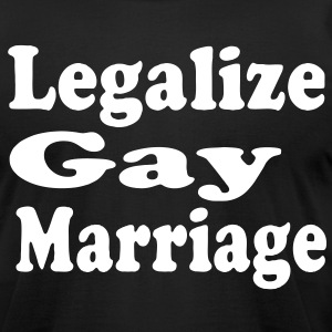 LEGALIZE GAY MARRIAGE - Men's T-Shirt by American Apparel