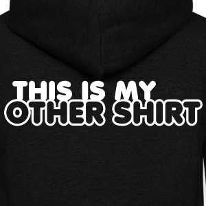 this is my other shirt Zip Hoodies/Jackets - Unisex Fleece Zip Hoodie by American Apparel