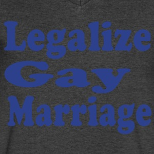 LEGALIZE GAY MARRIAGE - Men's V-Neck T-Shirt by Canvas
