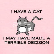 Design ~ Terrible Decision (Women's)
