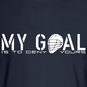 My Goal Is To Deny Yours (LAX) Long Sleeve Shirts - Men's Long Sleeve T-Shirt