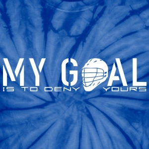 My Goal Is To Deny Yours (LAX) T-Shirts - Unisex Tie Dye T-Shirt