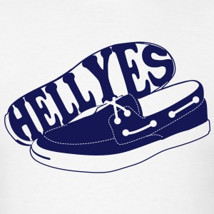 Boat shoes? Hell Yes. - Men's T-Shirt