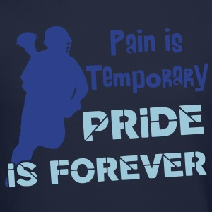 Pain Is Temporary (Lacrosse)