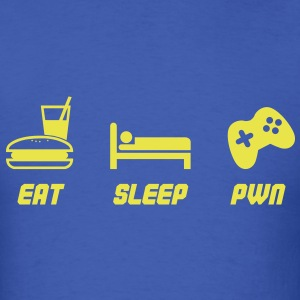 Eat Sleep Pwn T-Shirts - Men's T-Shirt