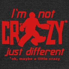 I'm Not Crazy (field hockey) T-Shirts