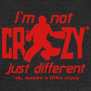 I'm Not Crazy (field hockey) T-Shirts - Unisex Tri-Blend T-Shirt by American Apparel