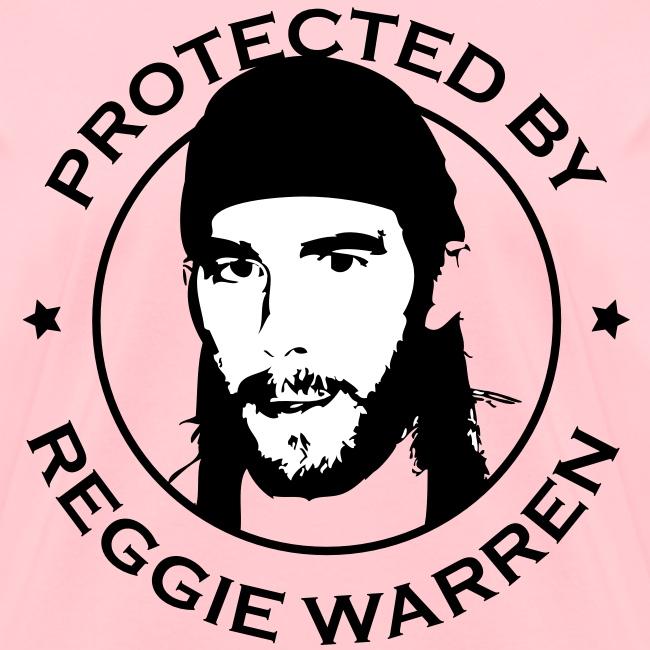 Protected by Reggie Ladies