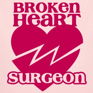 Broken heart surgeon funny design for anyone out of luck with Romance Baby & Toddler Shirts - Long Sleeve Baby Bodysuit