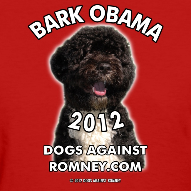 "Official Dogs Against Romney ""Bark Obama"" Women's Tee"