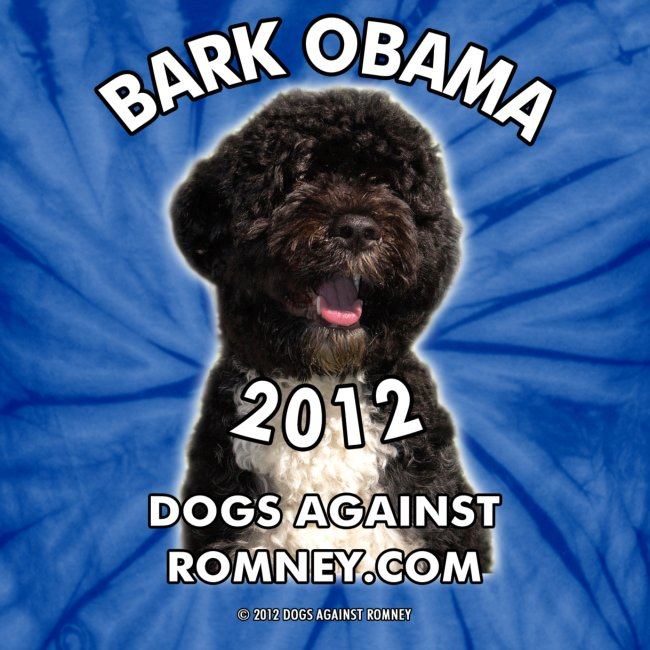 "Official Dogs Against Romney ""Bark Obama"" Tie Dye Tee"