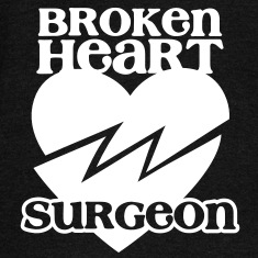 Broken heart surgeon funny design for anyone out of luck with Romance Long Sleeve Shirts