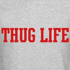 Thug Life [new] Long Sleeve Shirts - Crewneck Sweatshirt