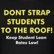 Design ~ Don't Strap Students to the Roof! Dont' Double My Rate Tee