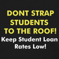 Design ~ Don't Strap Students to the Roof! Don't Double My Rate Tee
