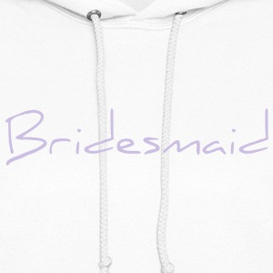 Bridesmaid Text Word Graphic Design Picture Vector Hoodies - Women's Hoodie