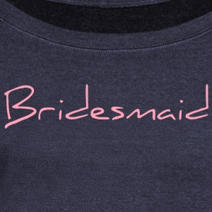 Bridesmaid Text Word Graphic Design Picture Vector Long Sleeve Shirts - Women's Wideneck Sweatshirt