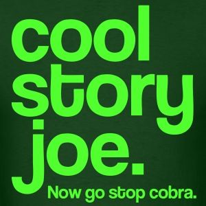 Cool Story Joe. - Men's T-Shirt