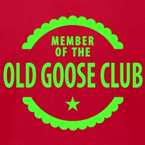 member of the old goose club (1c) T-Shirts - Men's T-Shirt by American Apparel