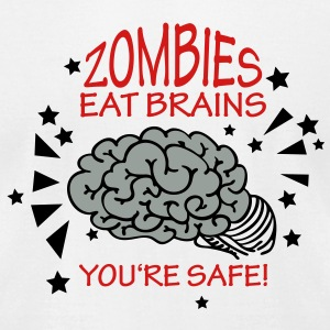 zombies eat brains - you're safe. (3c) T-Shirts - Men's T-Shirt by American Apparel
