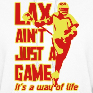 LAX Ain't Just A Game Hoodies - Women's Hoodie